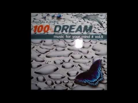 100% Dream Vol9  Music For Your Mind