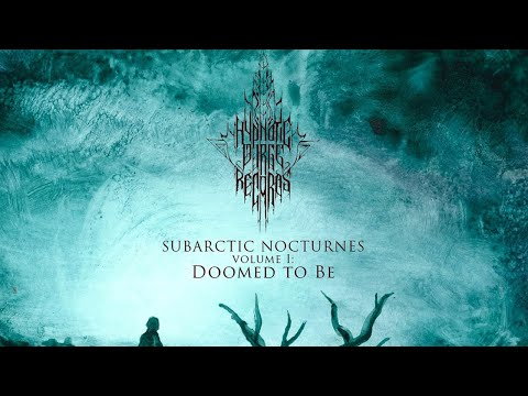 Subarctic Nocturnes: Doomed to Be [Volume I: 2015] FULL ALBUM