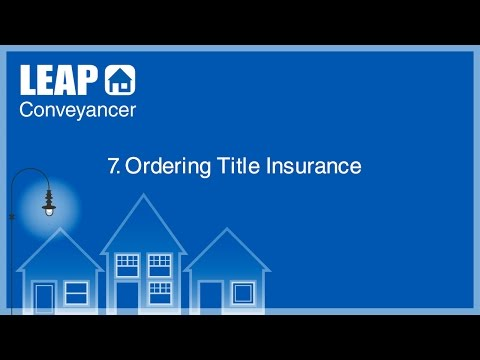 LEAP Conveyancer Training - Ordering Title Insurance