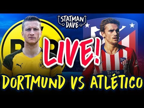 Borussia Dortmund 4-0 Atletico Madrid LIVE | Statman Dave Watchalong