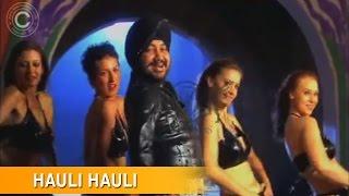 Hauli Hauli - Full Song | Shaa Ra Ra Ra | Daler Mehndi | DRecords