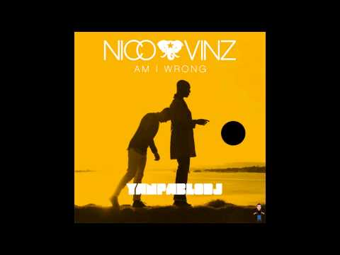 Yan Pablo DJ feat Nico e Vinz - Am i wrong  Funk Remix