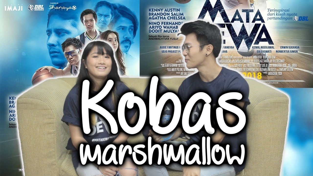 KOBAS MARSHMALLOW | REVIEW FILM MATA DEWA