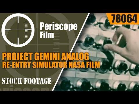 PROJECT GEMINI ANALOG RE-ENTRY SIMULATOR NASA FILM 78064