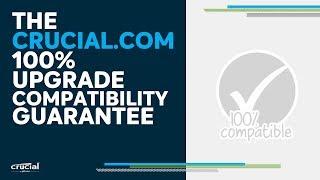 Video: The Crucial.com 100% compatibility guarantee