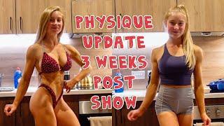Physique update 3 weeks post show #bikiniprep