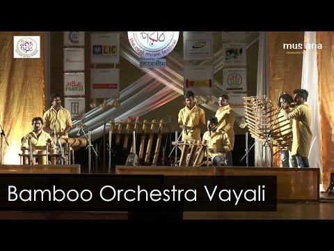 Bamboo Orchestra  Vayali Folklore Group  Kerala  Instrumental