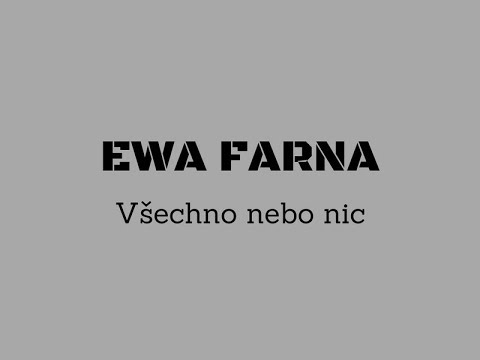 Ewa Farna - Všechno nebo nic/text
