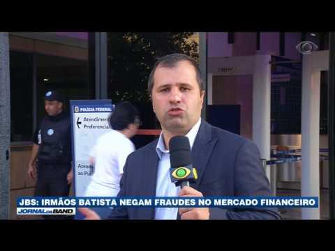 Irmãos Batista Negam Fraudes No Mercado Financeiro