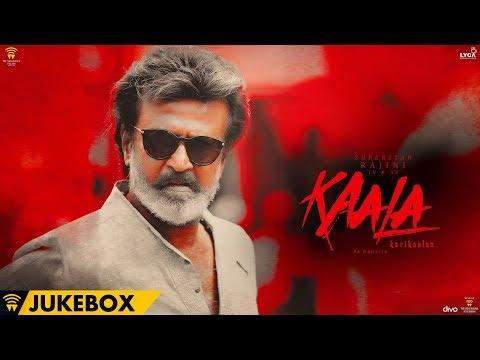 Kaala Karikaalan - Official Jukebox | Rajinikanth | Pa Ranjith | Santhosh Narayanan | Dhanush