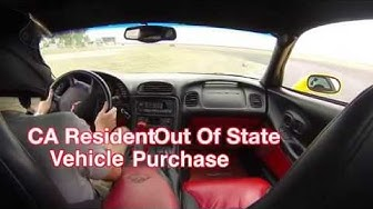 CA Resident: Tips on Buying an Out of State Car