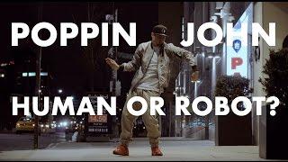 HUMAN OR ROBOT?   POPPIN JOHN