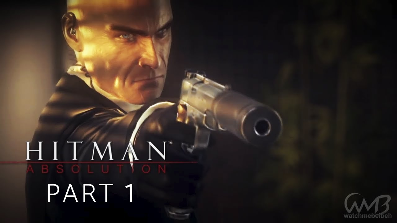 Hitman Absolution - A PERSONAL CONTRACT - Walkthrough Part 1 (PURIST)