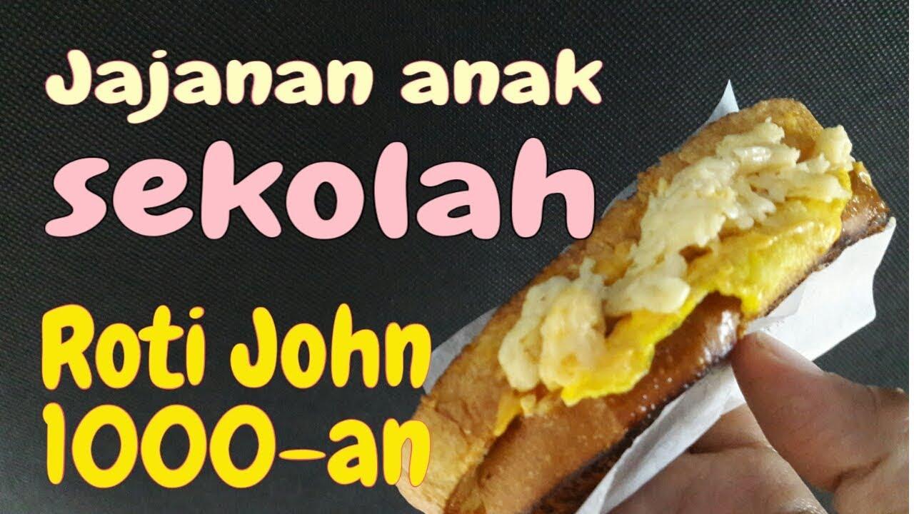 Resep Roti John 1000 An Jualan Jajanan Anak Sekolah