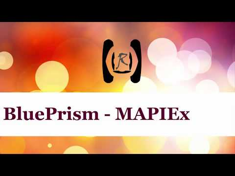 BluePrism - MAPIEx - Outlook || Reality & Useful