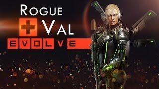 Evolve Stage 2 ● Вэл Разбойница- Гайд, тактика игры.