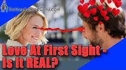 Is love at first sight real? 7 Facts You Didn't Know