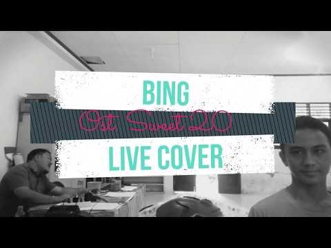 BING - TITIEK PUSPA (LIVE COVER) - OST. Sweet 20