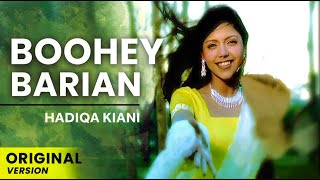 Hadiqa Kiani   Boohey Barian   (Original Version)   Official Video