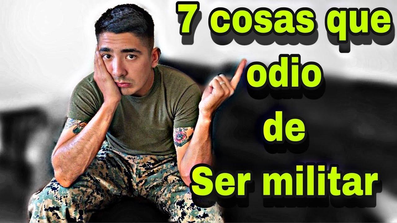 7 COSAS QUE ODI0 DE SER MILITAR!