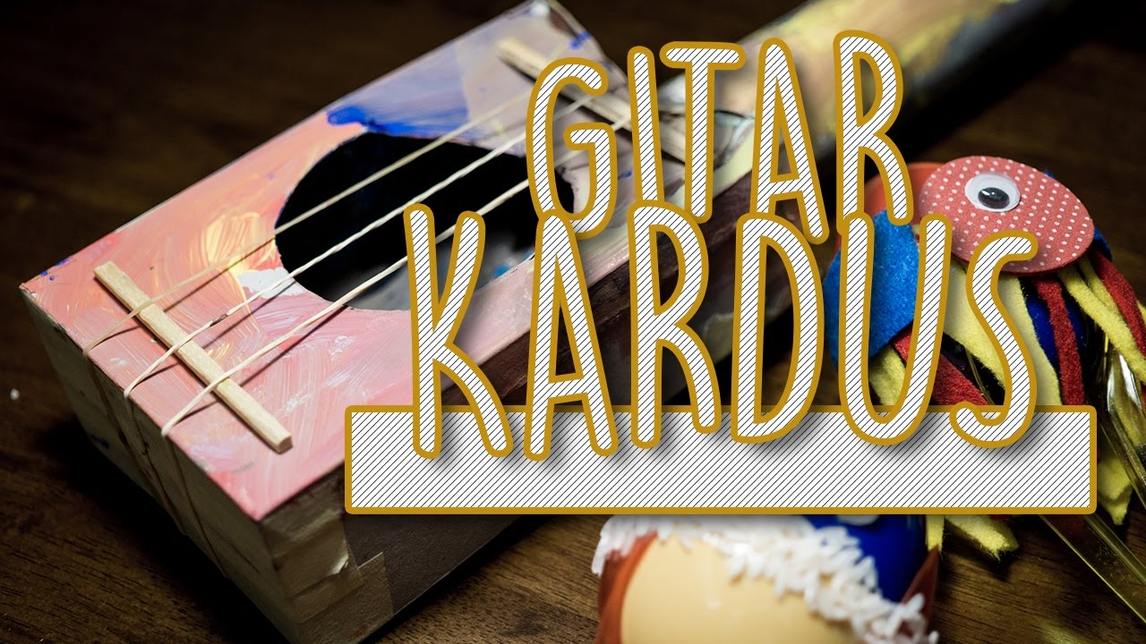 Bikin Alat Musik dari Barang Bekas! Gitar Unik dan Kreatif! - YouTube 380efb819c