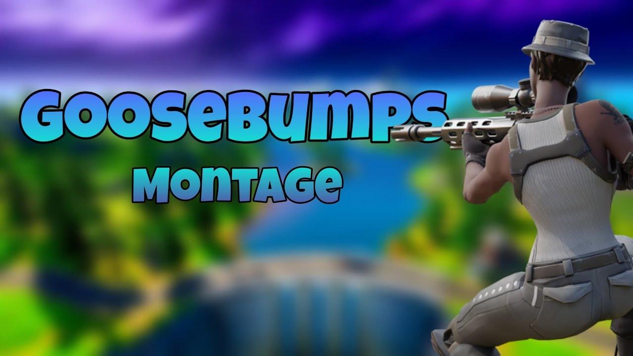 Goosebumps 🕷️ (Fortnite Montage)