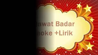 Video Sholawat Badar Karaoke dan Lirik download MP3, 3GP, MP4, WEBM, AVI, FLV Agustus 2018