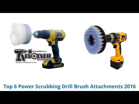 6 Best Power Scrubbing Drill Brush Attachments 2016