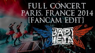 BabyMetal - Full Concert - Paris, France 2014 [FanCam Edit]