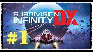 Subdivision  Nfinity DX ➤ Прохождение 1 ➤ Alpha Tyche