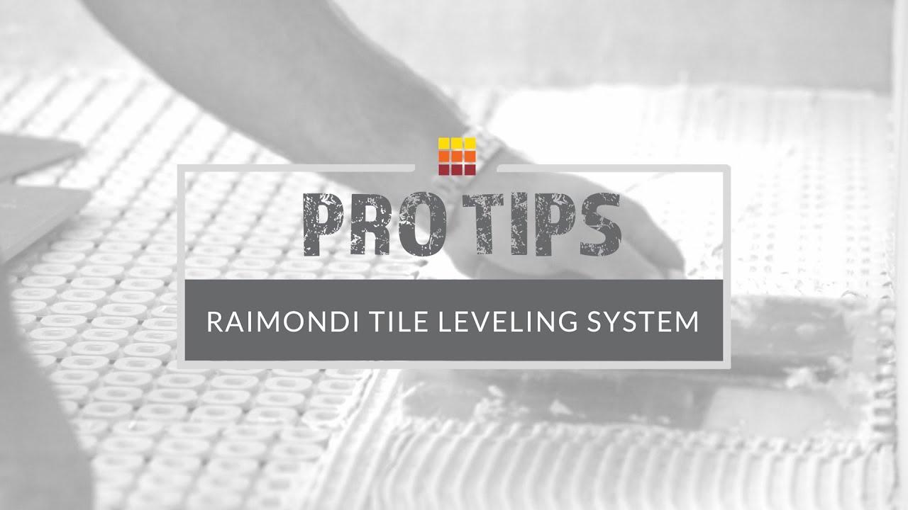 use raimondi tile leveling system