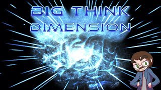 Big Think Dimension #21: Go Away Dark Pit