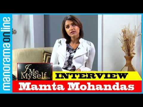 Mamta Mohandas | Exclusive Interview | I Me Myself | Manorama Online