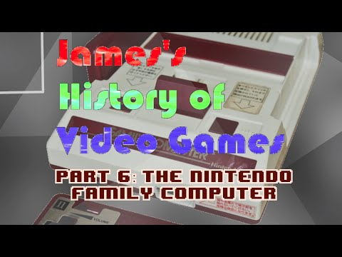 James's History of Video Games - Part 6: The Nintendo Family Computer