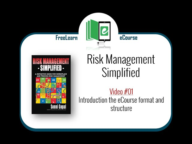 01: Introduction to the eCourse on Risk Management Simplified