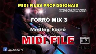 ♬ Midi file  - FORRÓ MIX 3 - Medley Forró