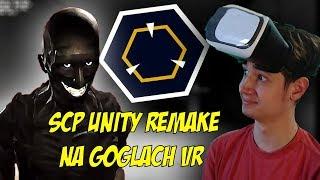 KOZACKIE SCP UNITY REMAKE NA VR! | SCP Unity Remake #13 (v0.6.5)
