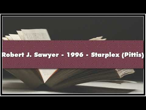 Robert J. Sawyer 1996 Starplex Pittis Audiobook