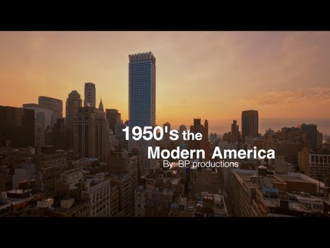 1950's Documentary - The Modern America