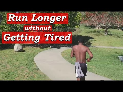 How to Run Longer Distances without Getting Tired