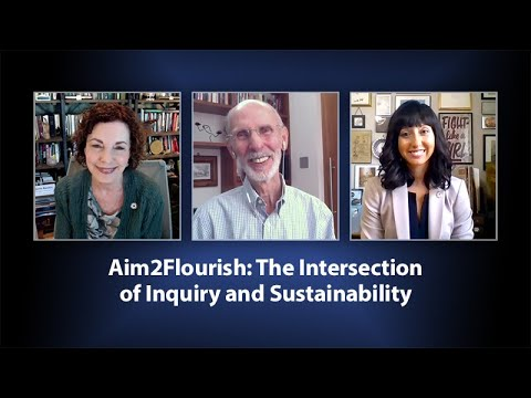 Aim2Flourish: The Intersection of Inquiry and Sustainability