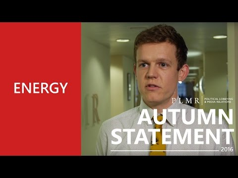 Autumn Statement 2016 - The Energy Sector