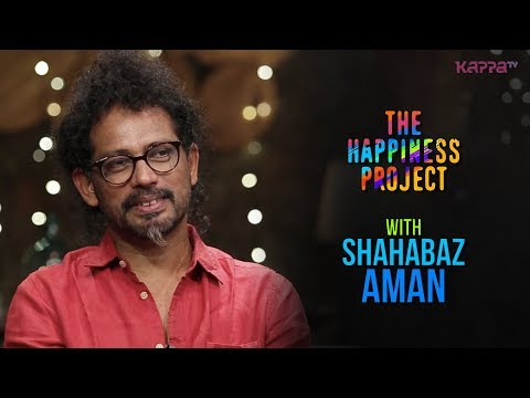 Shahabaz Aman - The Happiness Project - Kappa TV