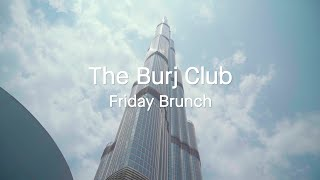 The Burj Khalifa Club - Friday Brunch