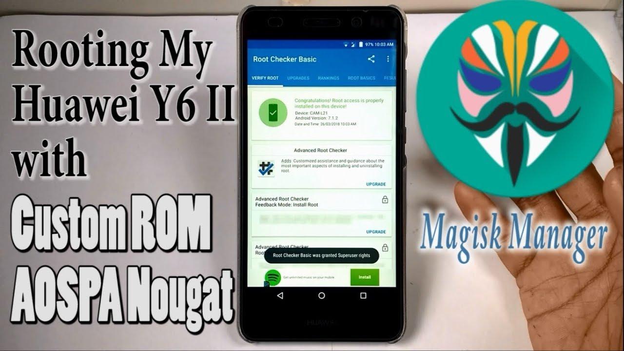 How to root Huawei Y6 II AOSPA Paranoid Nougat Custom ROM
