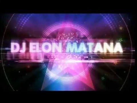 ♫ DJ Elon Matana - Hits of 2013 Vol 7 ♫ + PlayList!!