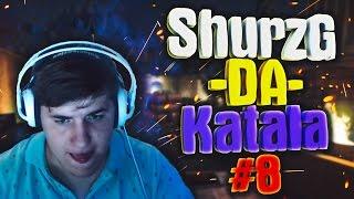 Shurzg-da-katala #8