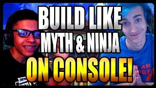 HOW TO BUILD LIKE NINJA AND MYTH ON CONSOLE!  Fortnite Battle Royale Tips & Tricks Ep  3