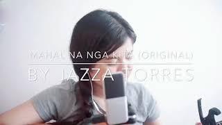 Mahal Na Nga Kita (JAIGA Theme Song) - Jazza Torres (WITH LYRICS)