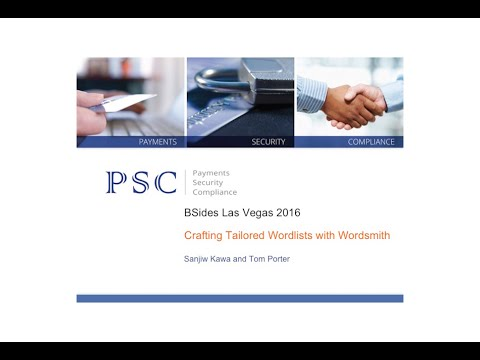 BSides Las Vegas 2016 - Crafting Tailored Wordlists with Wordsmith by Sanjiv Kawa and Tom Porter